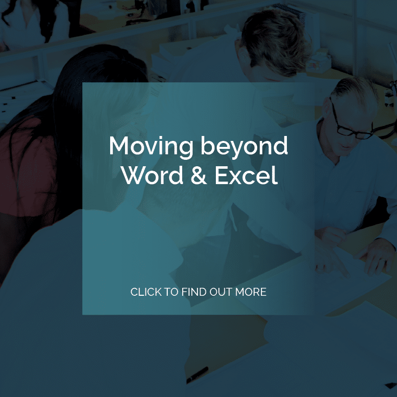Moving beyond Word and Excel